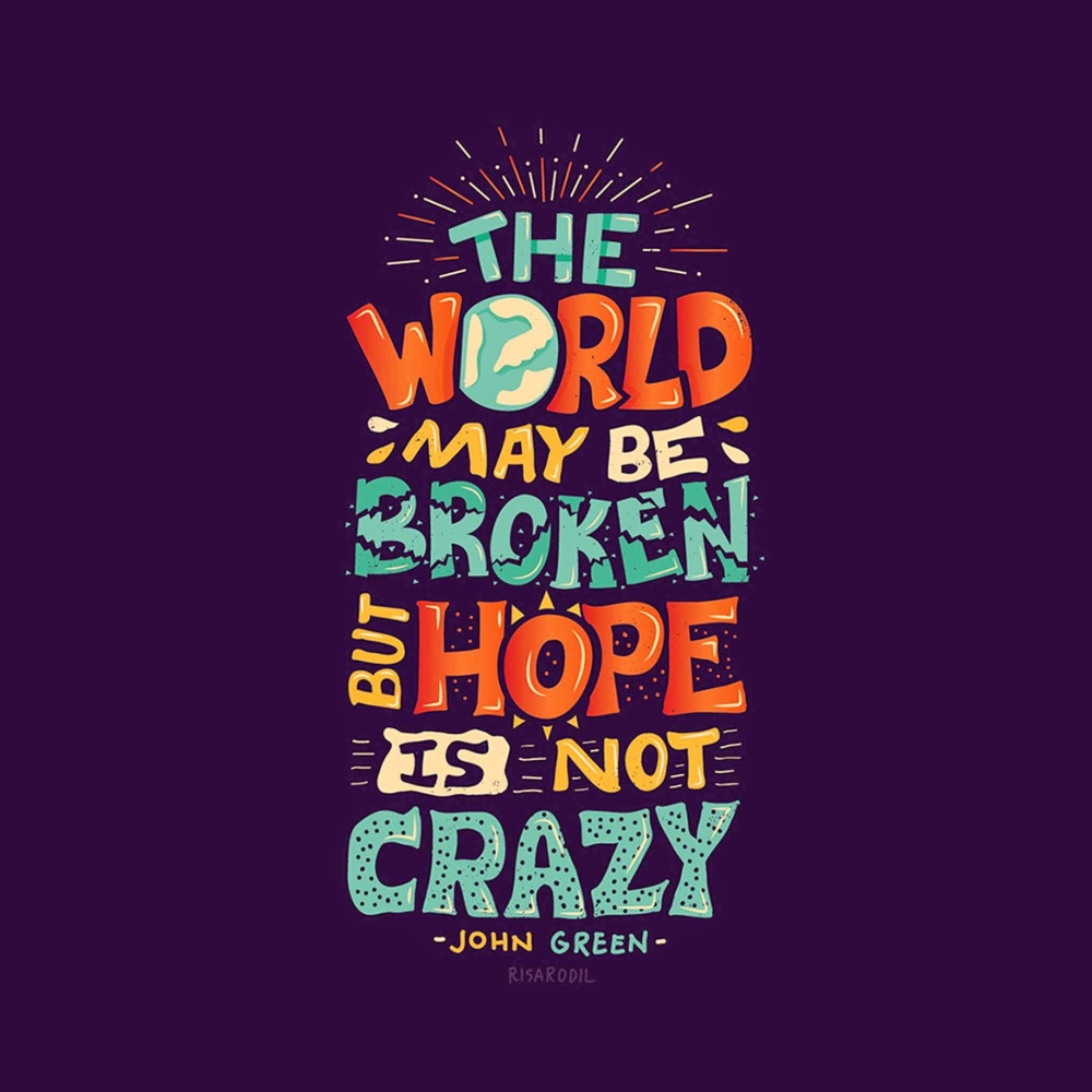 Motivational Monday: Hope Is Not Crazy (1/2)